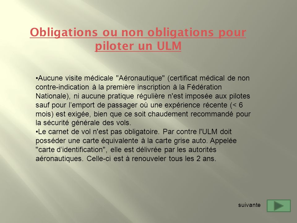 Obligations ou non obligations pour piloter un ULM