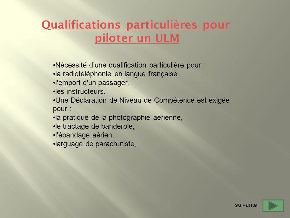 Qualifications particulières pour piloter un ULM