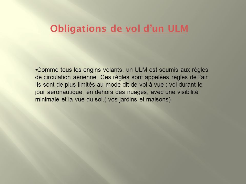 Obligations de vol d'un ULM