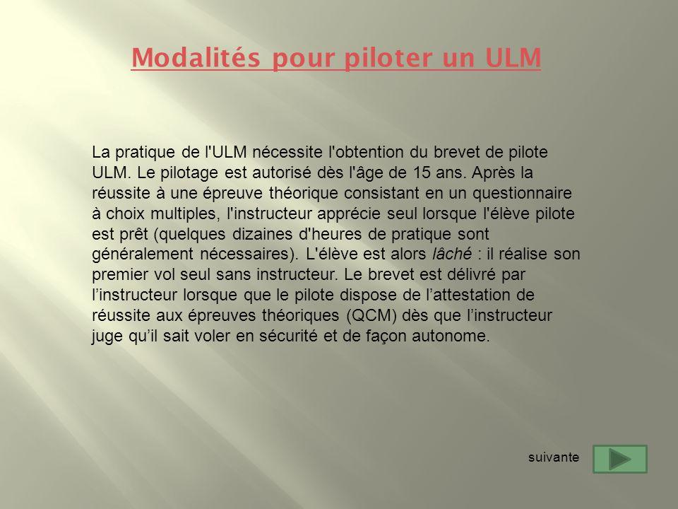 Modalités pour piloter un ULM