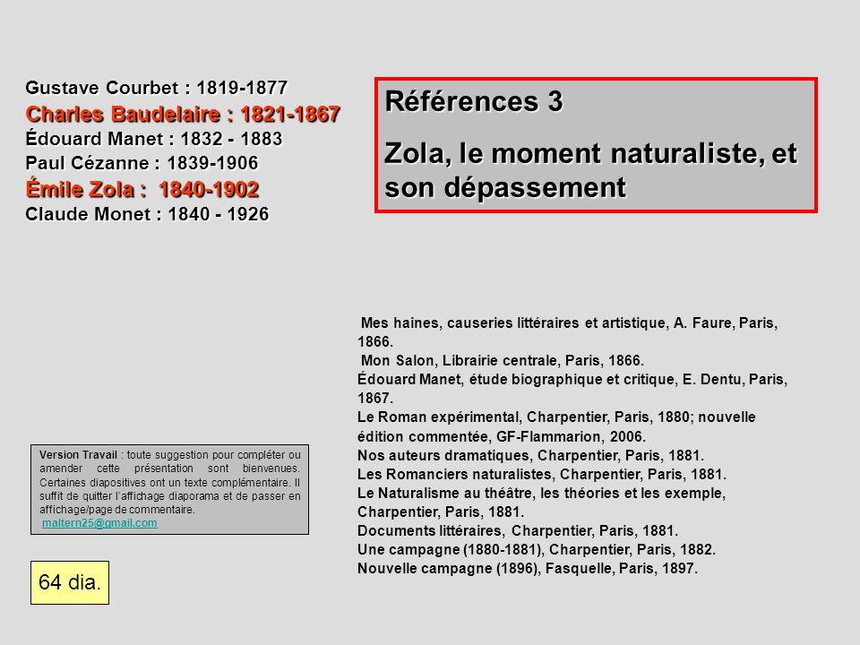 Zola, le moment naturaliste, et son dépassement