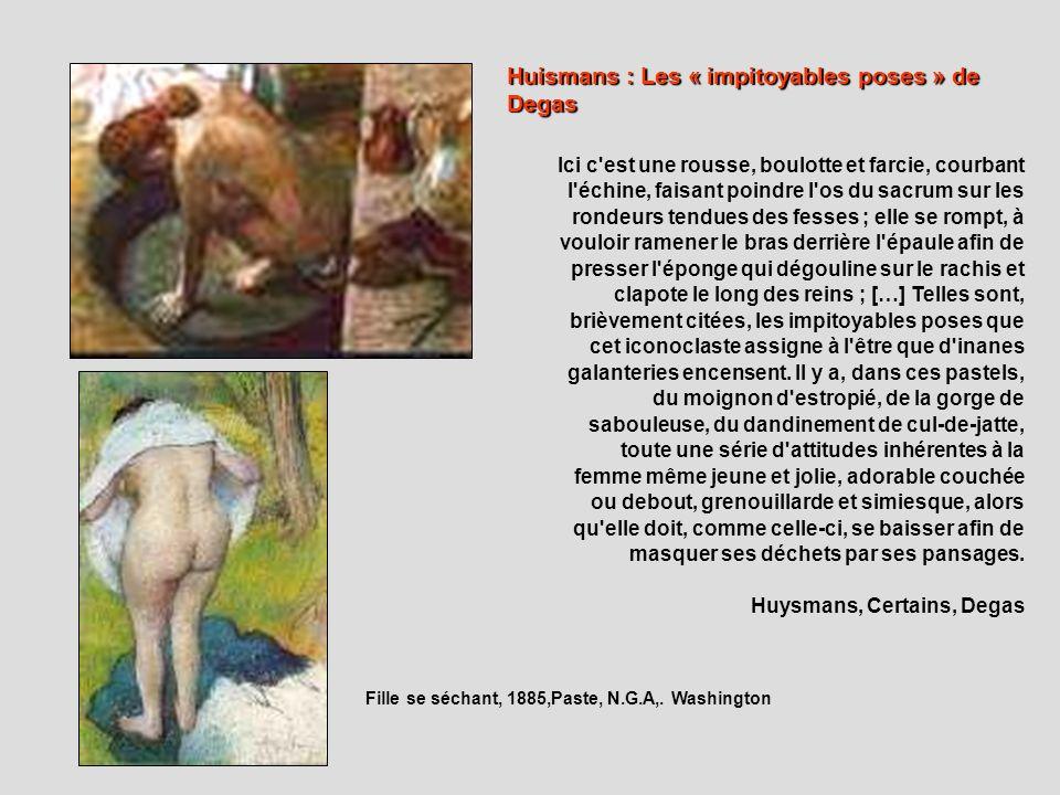 Huismans : Les « impitoyables poses » de Degas