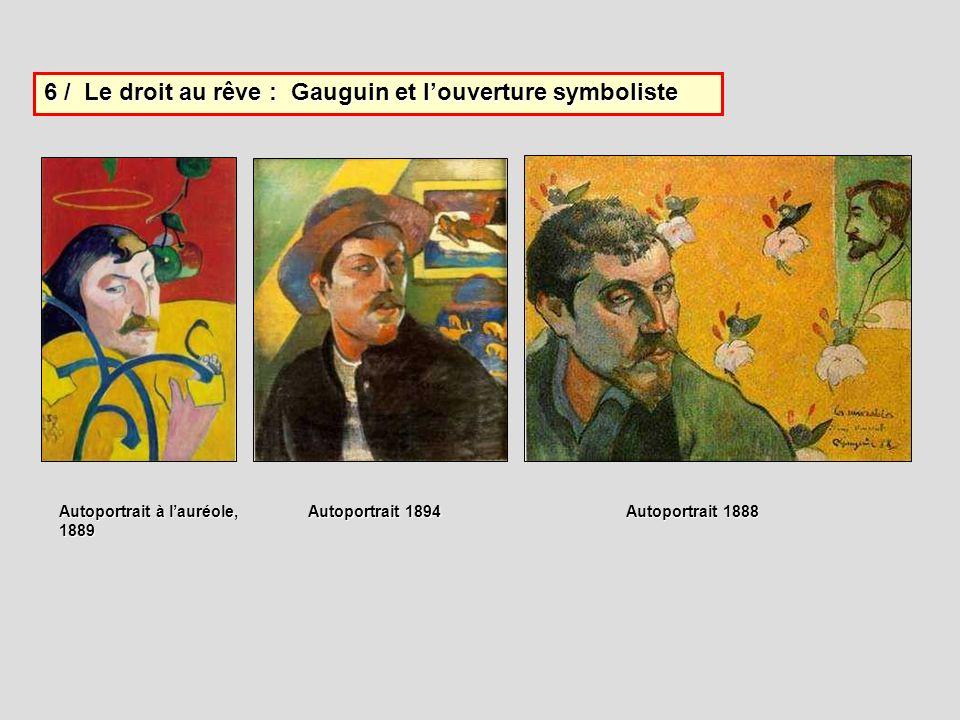 6 / Le droit au rêve : Gauguin et l'ouverture symboliste