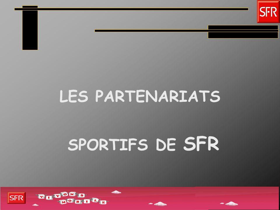 LES PARTENARIATS SPORTIFS DE SFR