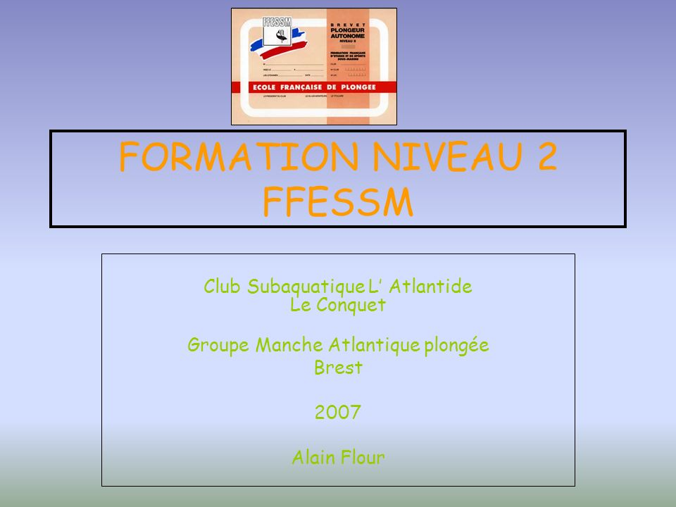 FORMATION NIVEAU 2 FFESSM
