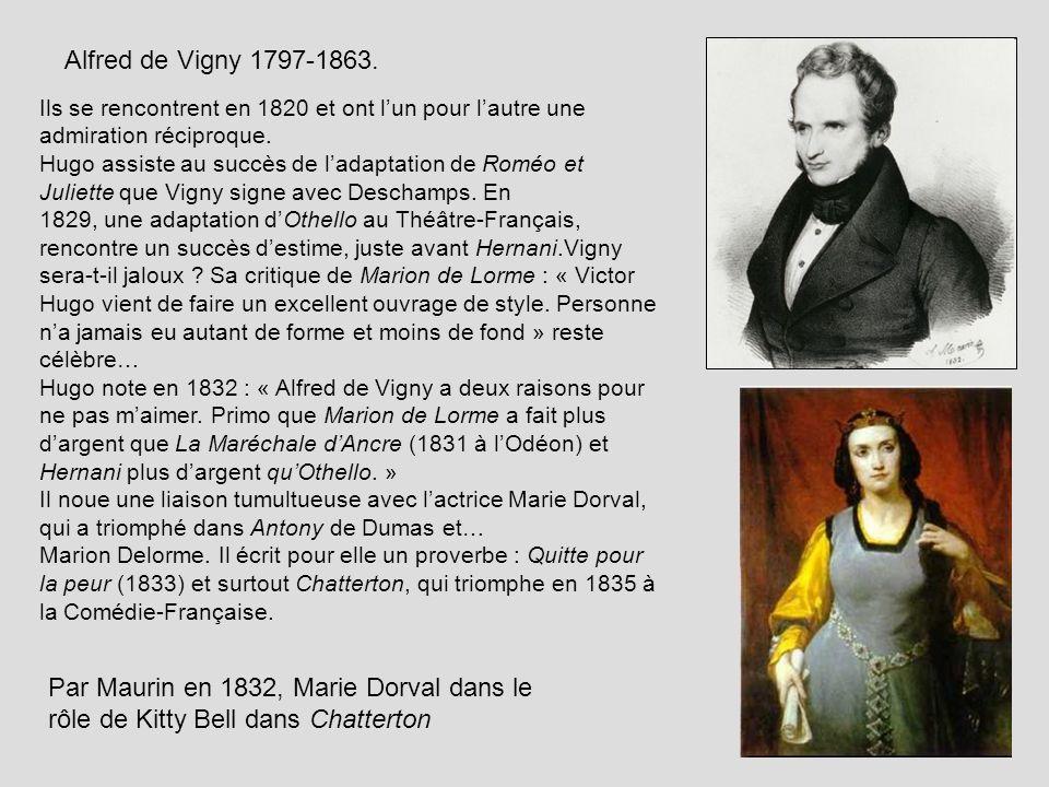 Alfred de Vigny 1797-1863. Ils se rencontrent en 1820 et ont l'un pour l'autre une admiration réciproque.
