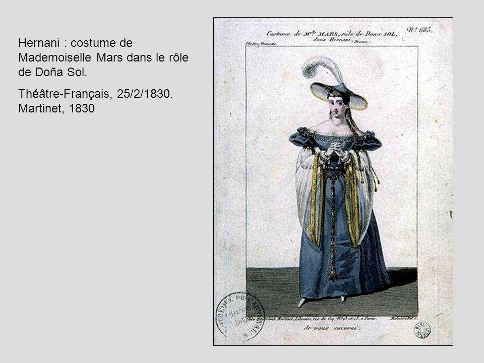 Hernani : costume de Mademoiselle Mars dans le rôle de Doña Sol.