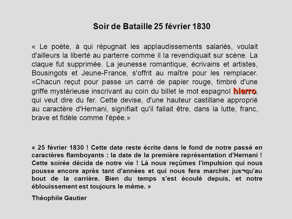 Soir de Bataille 25 février 1830