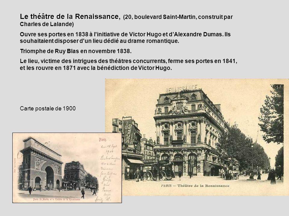 Le théâtre de la Renaissance, (20, boulevard Saint-Martin, construit par Charles de Lalande)