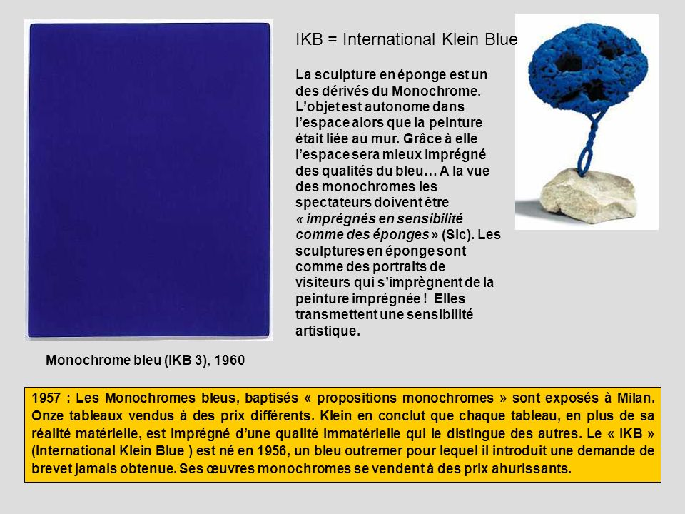 IKB = International Klein Blue