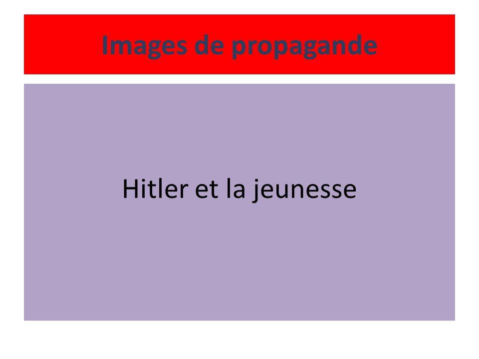 Images de propagande Hitler et la jeunesse