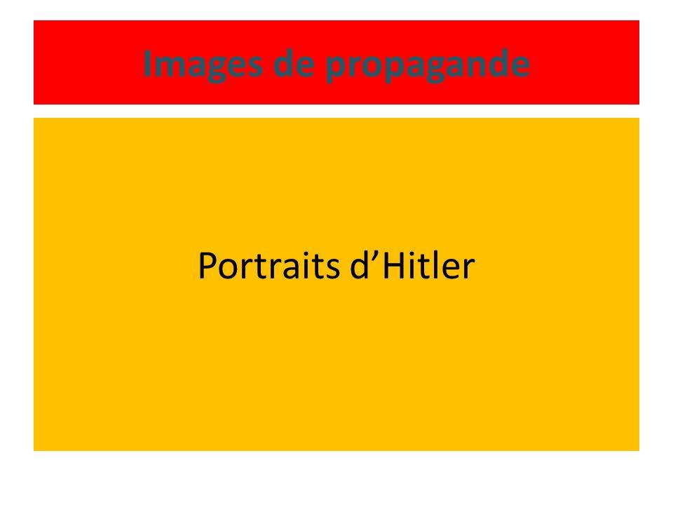 Images de propagande Portraits d'Hitler