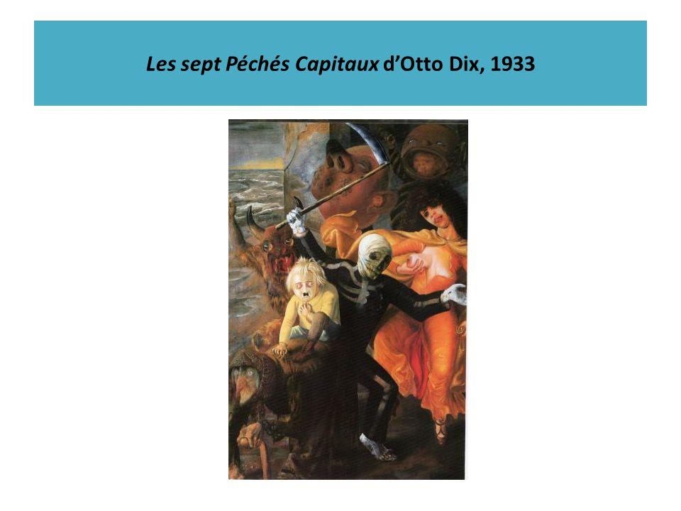 Les sept Péchés Capitaux d'Otto Dix, 1933