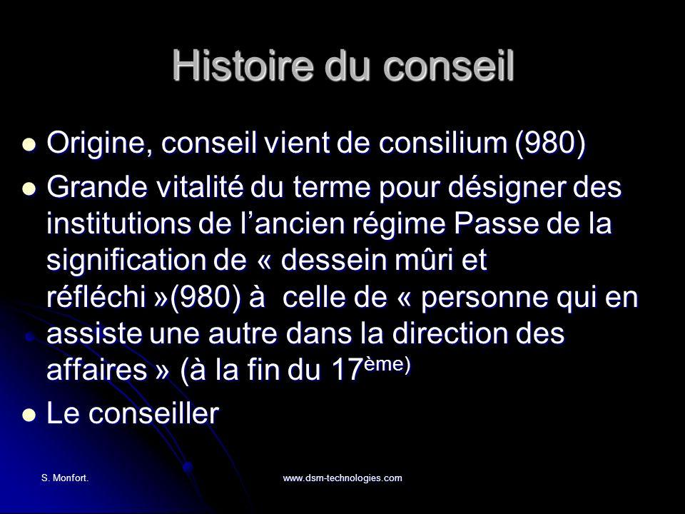 Histoire du conseil Origine, conseil vient de consilium (980)