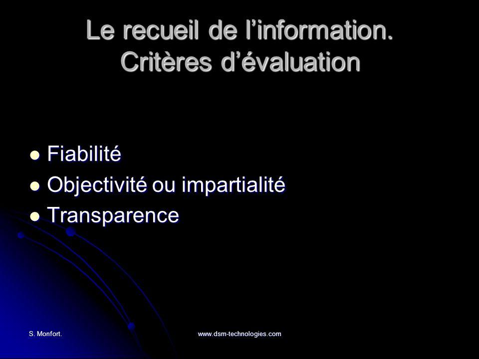 Le recueil de l'information. Critères d'évaluation