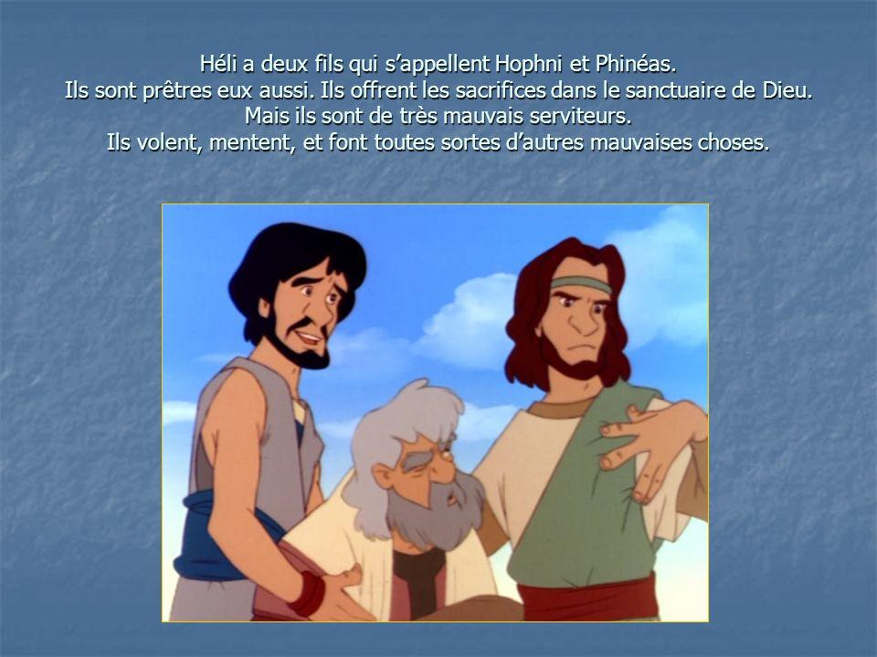 Héli a deux fils qui s'appellent Hophni et Phinéas