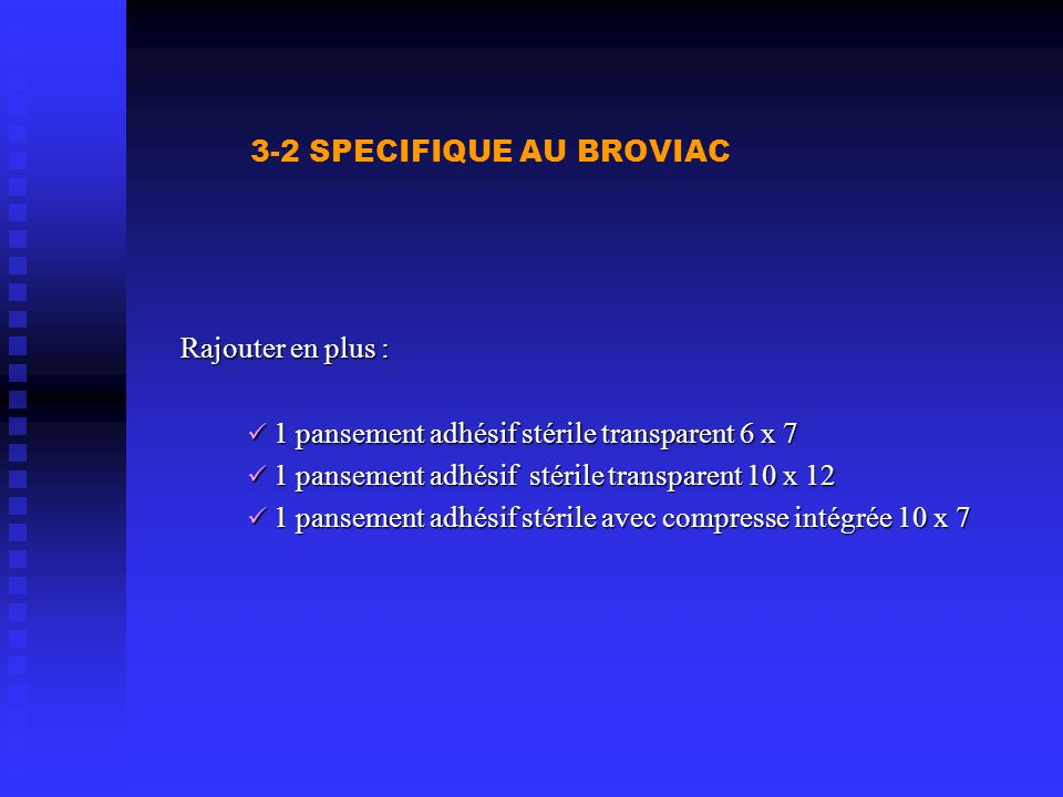 3-2 SPECIFIQUE AU BROVIAC
