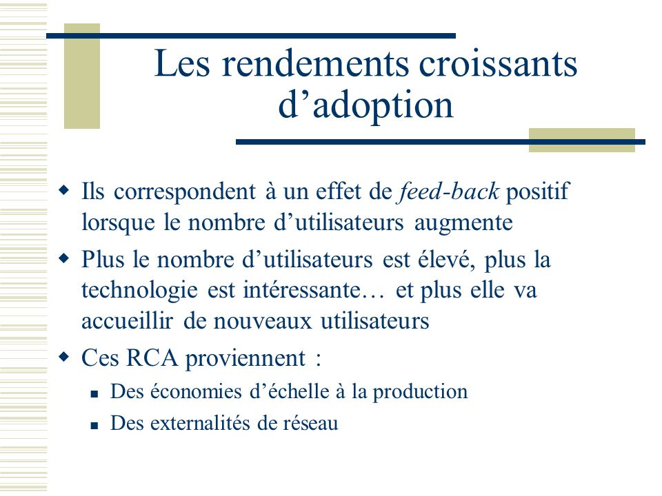 Les rendements croissants d'adoption