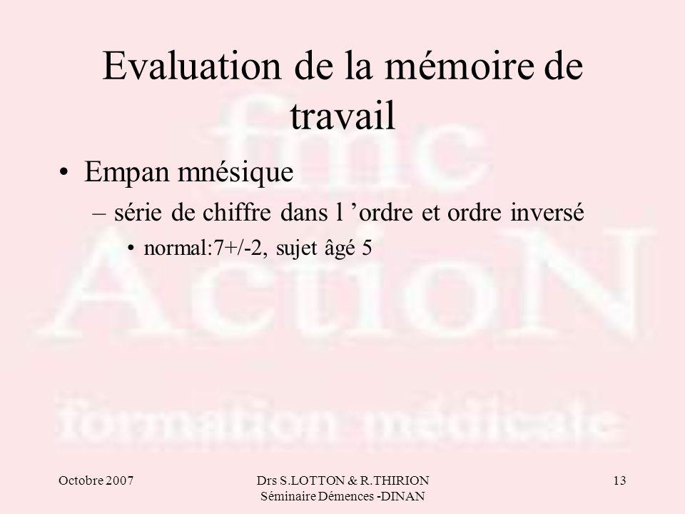Evaluation de la mémoire de travail