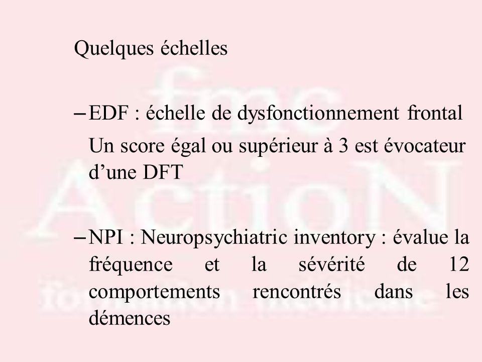 EDF : échelle de dysfonctionnement frontal