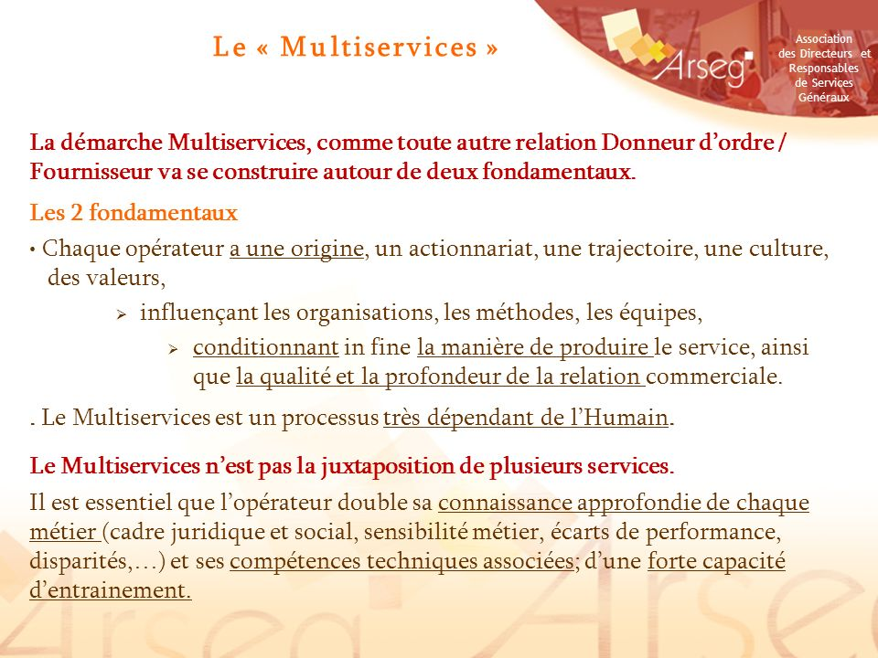 Le « Multiservices »