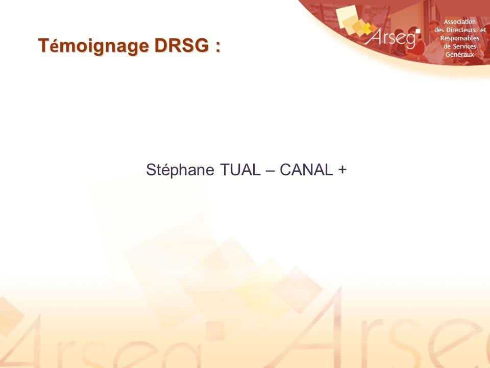 Témoignage DRSG : Stéphane TUAL – CANAL +