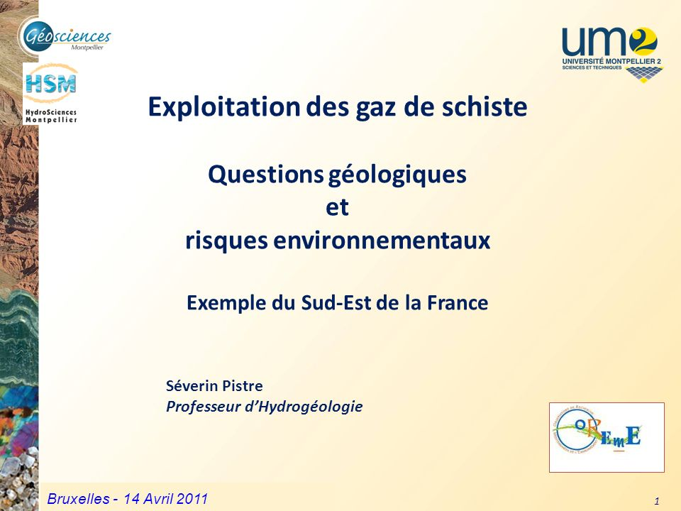 Exploitation des gaz de schiste Questions géologiques et risques environnementaux Exemple du Sud-Est de la France