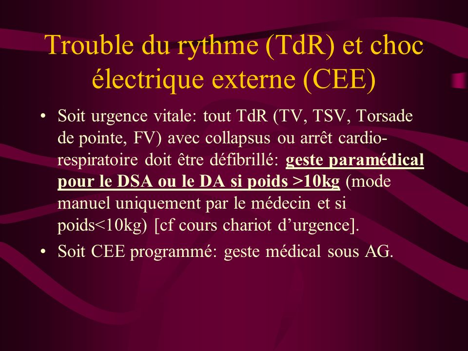 Trouble du rythme (TdR) et choc électrique externe (CEE)