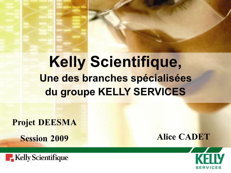 Une des branches spécialisées du groupe KELLY SERVICES