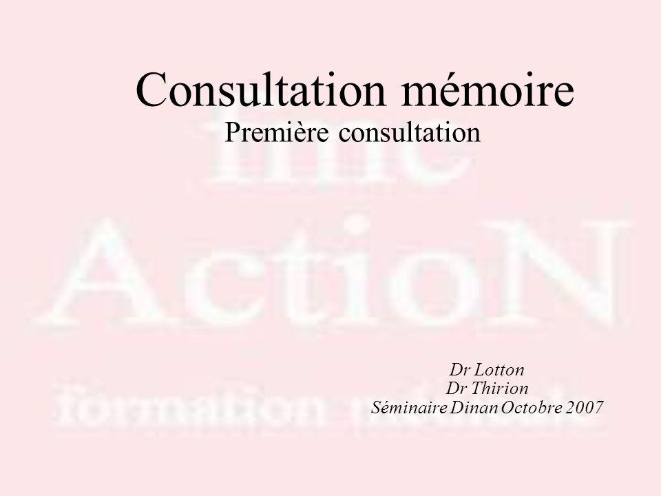 Consultation mémoire Première consultation