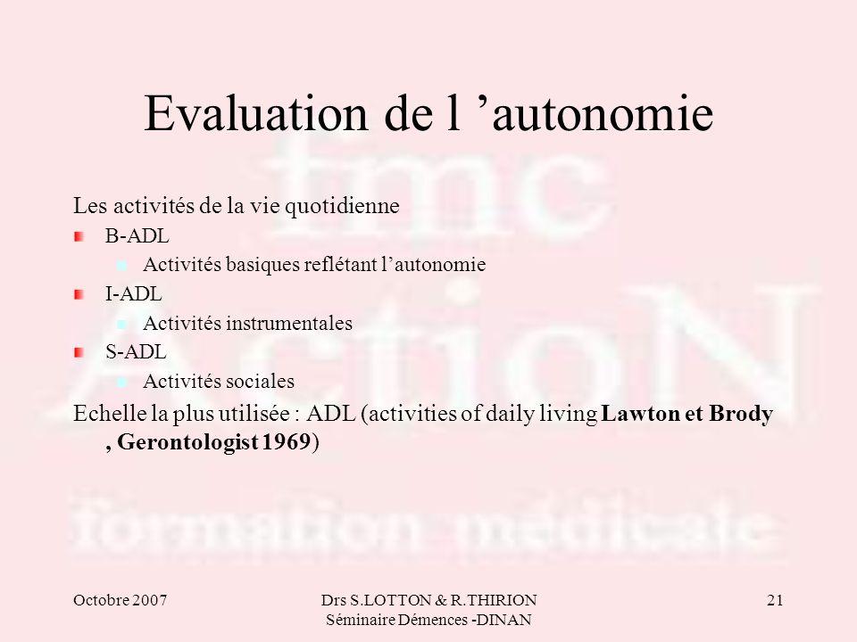 Evaluation de l 'autonomie