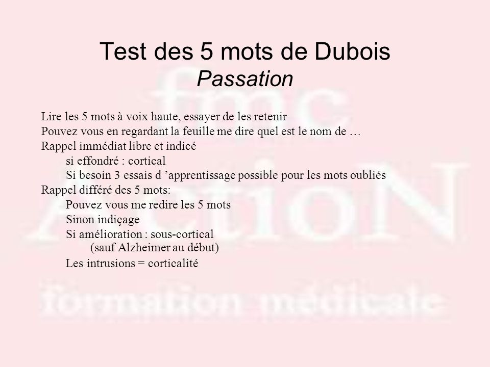 Test des 5 mots de Dubois Passation