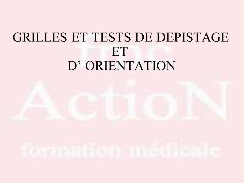 GRILLES ET TESTS DE DEPISTAGE ET