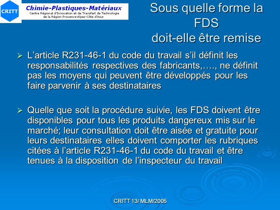 Sous quelle forme la FDS doit-elle être remise