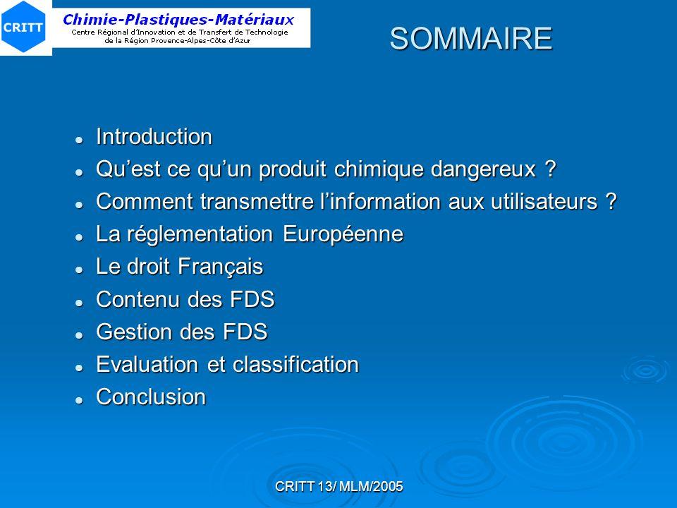SOMMAIRE Introduction Qu'est ce qu'un produit chimique dangereux