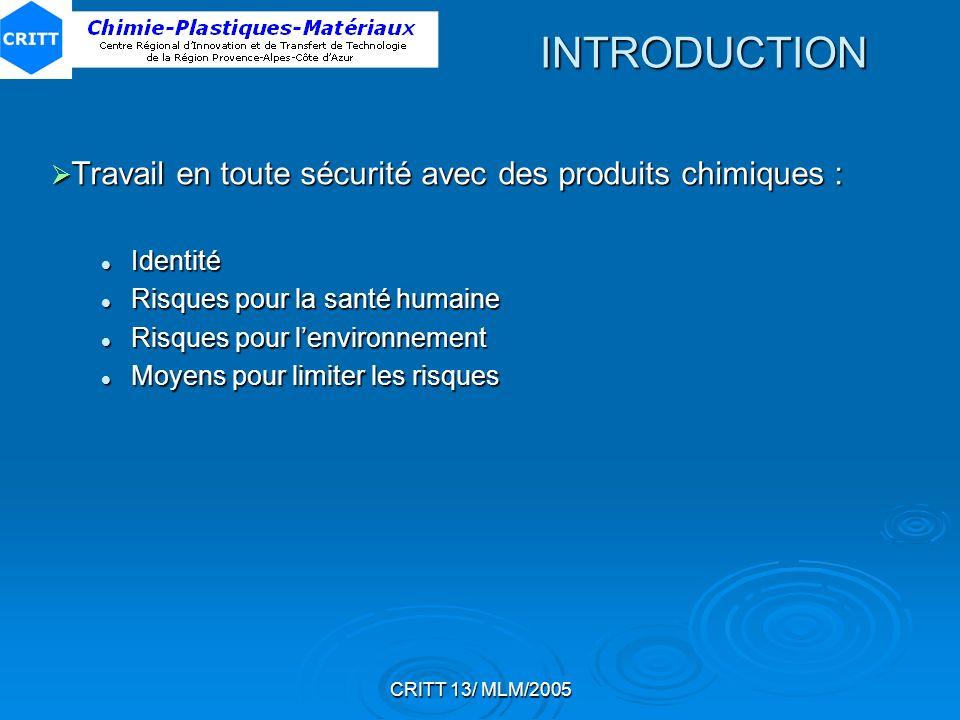 INTRODUCTION Travail en toute sécurité avec des produits chimiques :