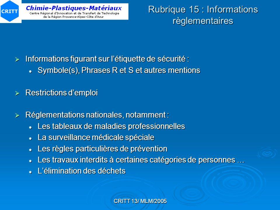Rubrique 15 : Informations règlementaires