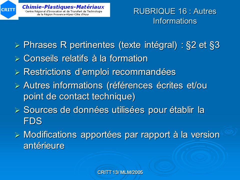 RUBRIQUE 16 : Autres Informations