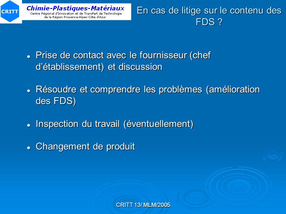 En cas de litige sur le contenu des FDS