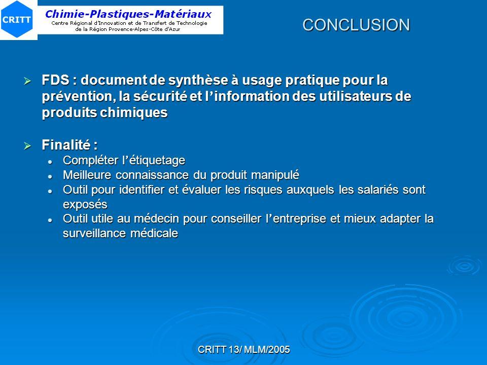 CONCLUSION FDS : document de synthèse à usage pratique pour la prévention, la sécurité et l'information des utilisateurs de produits chimiques.