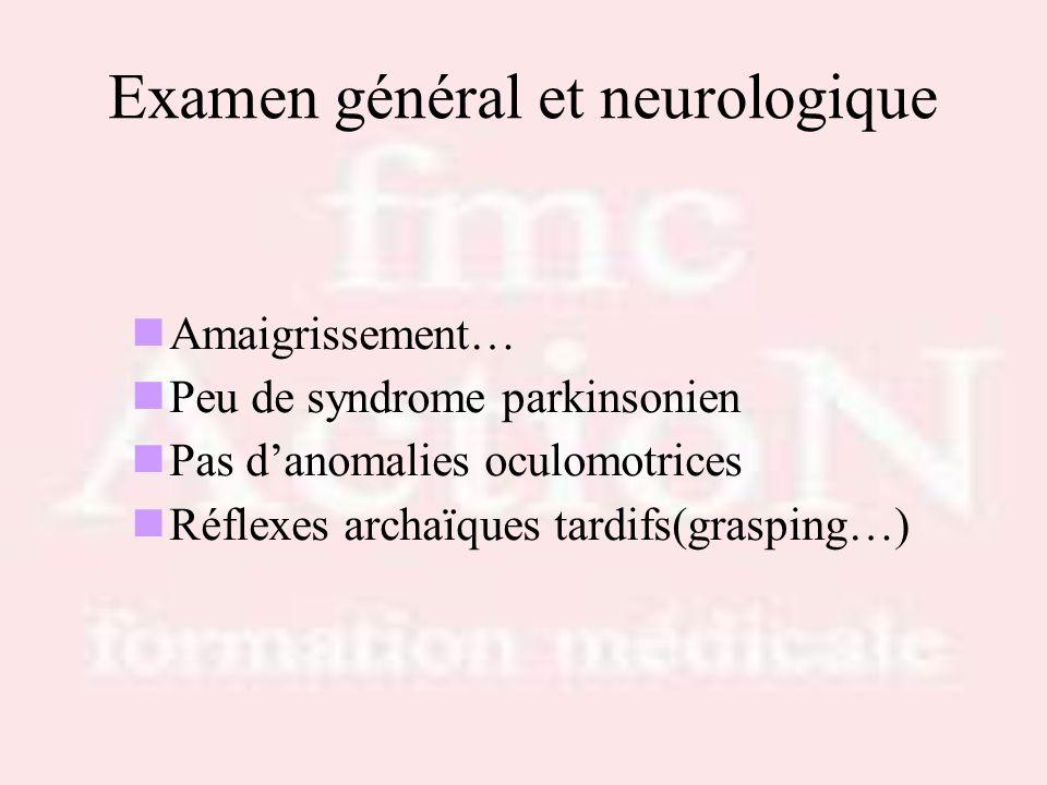 Examen général et neurologique