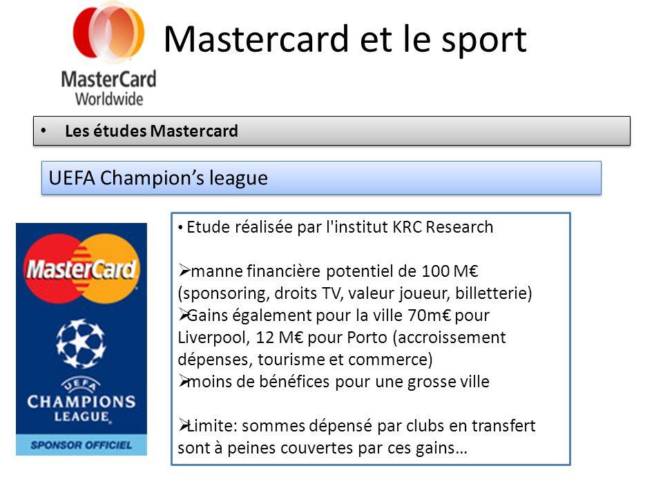 Mastercard et le sport UEFA Champion's league Les études Mastercard