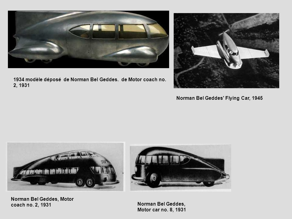 1934 modèle déposé de Norman Bel Geddes. de Motor coach no. 2, 1931