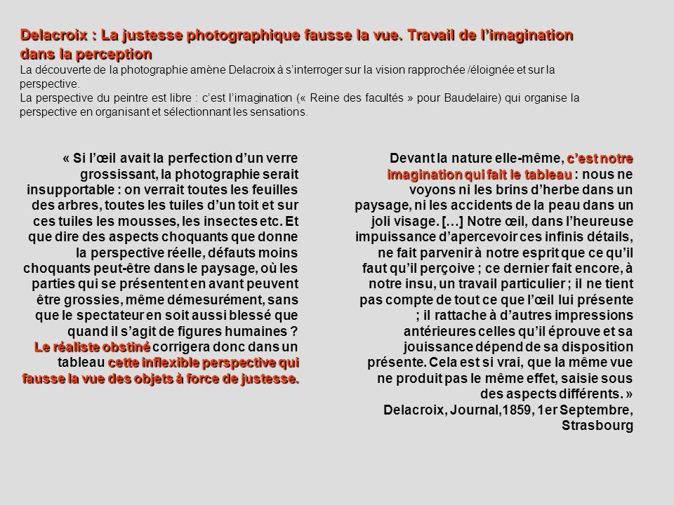 Delacroix : La justesse photographique fausse la vue