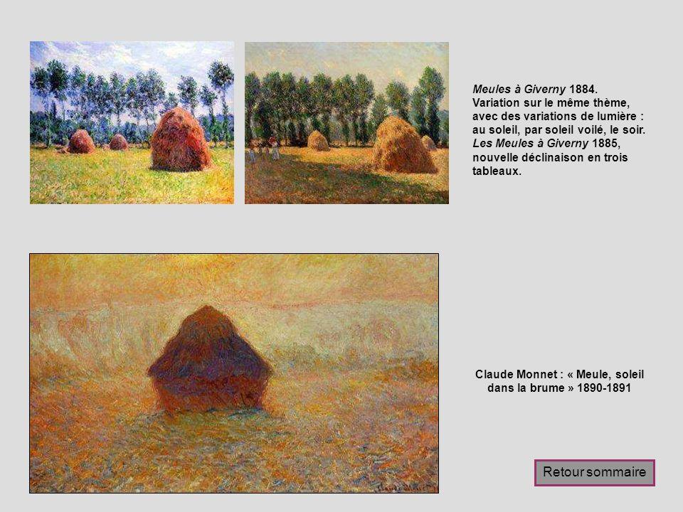 Claude Monnet : « Meule, soleil dans la brume » 1890-1891