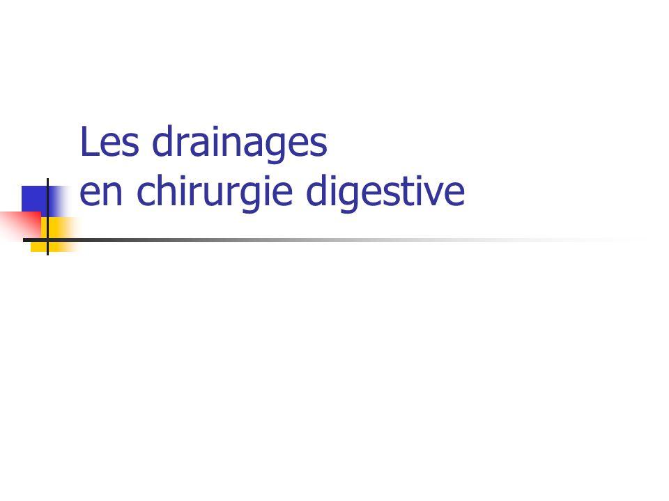 Les drainages en chirurgie digestive