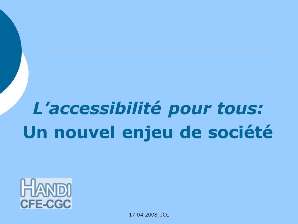 L'accessibilité pour tous: Un nouvel enjeu de société