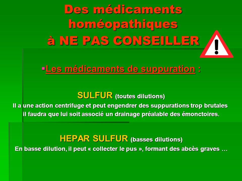 Des médicaments homéopathiques à NE PAS CONSEILLER
