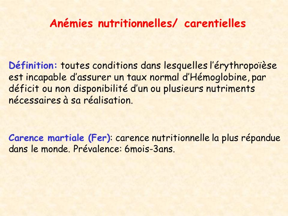 Anémies nutritionnelles/ carentielles