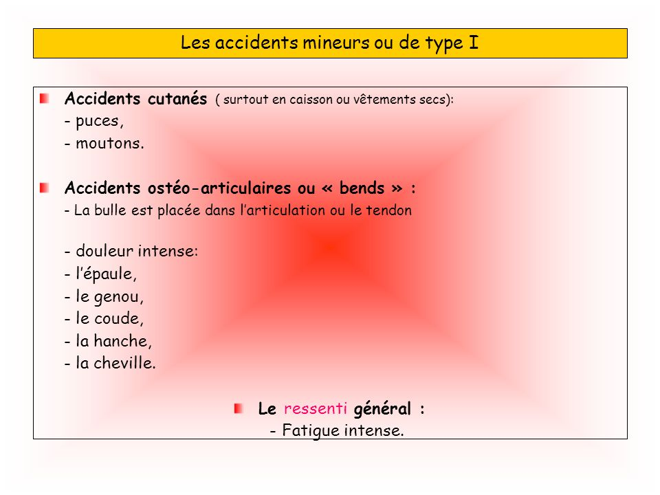 Les accidents mineurs ou de type I